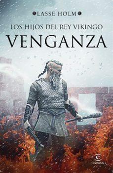 Descargar libros gratis en ingles mp3 LOS HIJOS DEL REY VIKINGO: VENGANZA de LASSE HOLM CHM iBook