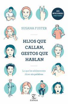 hijos que callan, gestos que hablan (ebook)-susana fuster-9788467054910