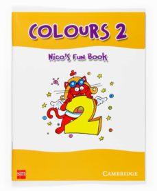Milanostoriadiunarinascita.it Colours 2 Nico´s Fun Book (2º Educacion Primaria) Image
