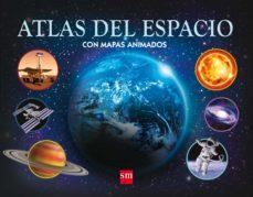 atlas del espacio con mapas animados-ian graham-9788467561210