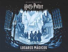 Carreracentenariometro.es Harry Potter: Lugares Magicos. Un Album De Escenas De Papel Image