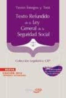 Inmaswan.es Texto Refundido De La Ley General De La Seguridad Social. Texto I Ntegro Y Test (Coleccion Legislativa Cep) Image