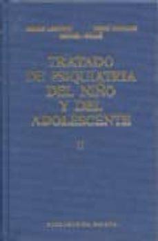 Descargar gratis ebooks en formato pdf gratis TRATADO DE PSIQUIATRIA DEL NIÑO Y DEL ADOLESCENTE (T. 3) 9788470303210