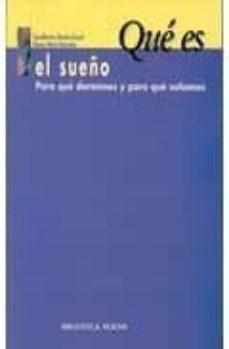 Descargar libros electrónicos en línea pdf QUE ES EL SUEÑO: PARA QUE DORMIMOS Y PARA QUE SOÑAMOS (Spanish Edition)