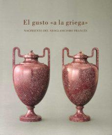 Cdaea.es El Gusto A La Griega: Nacimiento Del Neoclasicismo Frances Image