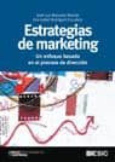 Carreracentenariometro.es Estrategias De Marketing. Un Enfoque Basado En El Proceso De Direccion Image