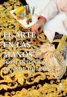 Inmaswan.es El Arte En Las Manos: Jose Antonio Grande De Leon Image