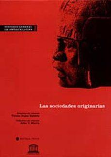 las sociedades originarias (historia general de america latina (v ol. i)-9788481643510