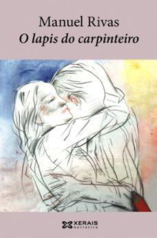 Descargar gratis los libros electrónicos de Google para nook O LAPIS DO CARPINTEIRO 9788483022610