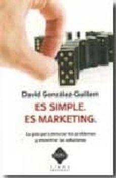 Geekmag.es Es Simple, Es Marketing. La Guia Para Detectar Los Problemas Y En Contrar Las Soluciones Image