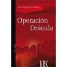 Libro electrónico descargar amazon OPERACION DRACULA de PILAR SANCHEZ VICENTE 9788483673010 en español