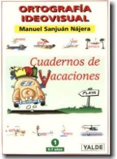 ortografia ideovisual 2 (cuaderno de vacaciones 7-8 años)-9788487705410