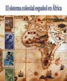 Inmaswan.es El Sistema Colonial Español En Africa Image