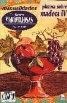 Descarga gratuita de libros de texto completo. MANOS MARAVILLOSAS Nº 43: PINTURA SOBRE MADERA IV de  9788488631510 (Spanish Edition)