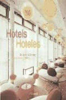 Viamistica.es Hotels Hoteles: Designer &Amp; Design = Hoteles: Atquitectura Y Diseñ O (Ed. Bilingüe) Image