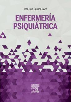 Ebook para descargar gratis ENFERMERIA PSIQUIATRICA en español 9788490226810 CHM ePub RTF de J. L. GALIANA