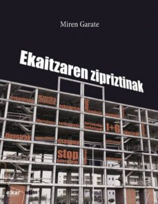 Los mejores libros electrónicos descargar gratis pdf EKAITZAREN ZIPRIZTINAK (TENE MUJIKA SARIA 2016) (Literatura española) RTF iBook de MIREN GARATE ZENDOIA