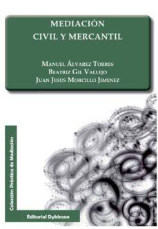 mediacion civil y mercantil-manuel alvarez torres-9788490317310