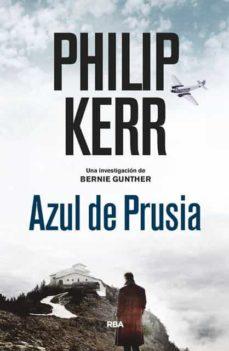 azul de prusia (serie bernie gunther 12)-philip kerr-9788490568910