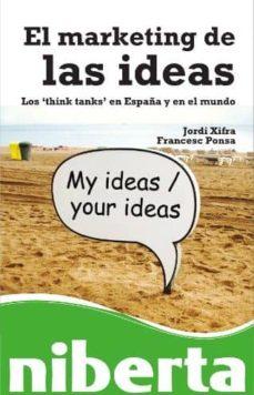 el marketing de las ideas (ebook)-jordi xifra triadú-francesc ponsa herrera-9788490640210