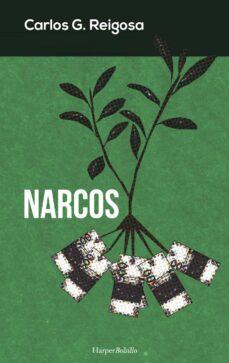 Descargas gratuitas de libros electrónicos sin registrarse NARCOS de CARLOS G. REIGOSA 9788491390510