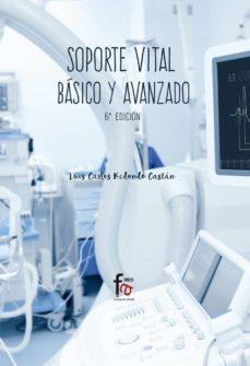 Libros en pdf gratis en línea para descargar SOPORTE VITAL BÁSICO Y AVANZADO (6º ED.) 9788491939610 (Spanish Edition)