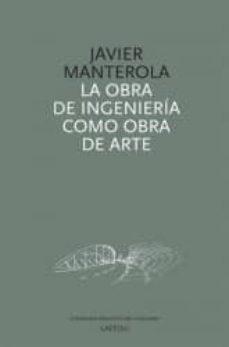 Descargar LA OBRA DE INGENIERIA COMO OBRA DE ARTE gratis pdf - leer online