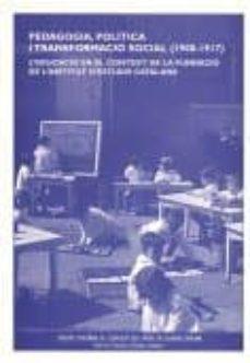 Inmaswan.es Pedagogia Politica I Transformacio Social (1900 - 1917): L Educac Io En El Context De La Fundacio De L Institut D Estudis Catalans Image