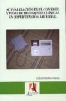 Colecciones de libros electrónicos de GoodReads ACTUALIZACION EN EL CONTROL Y TOMA DE DECISIONES CLINICAS EN HIPE RTENSION ARTERIAL PDB 9788493169510