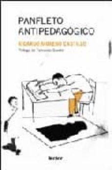 Descargar PANFLETO ANTIPEDAGOGICO gratis pdf - leer online