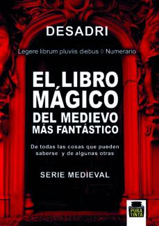 EL LIBRO MAGICO DEL MEDIEVO MAS FANTASTICO - DESADRI   Triangledh.org