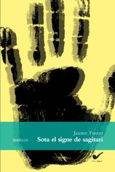 Buscar libros electrónicos descargar gratis pdf SOTA EL SIGNE DE SAGITARI en español