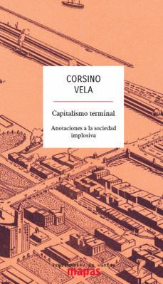 capitalismo terminal: anotaciones a la sociedad implosiva-9788494806810