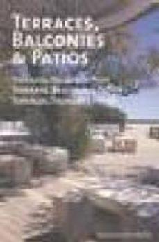 Cronouno.es Terraces, Balconies And Patios = Terrazze, Balconi E Patii = Terr Azas, Balcones Y Patios = Terracos, Sacadas E Patios ( Edicion Multilingue: Ingles, Italiano, Español, Portugues) Image