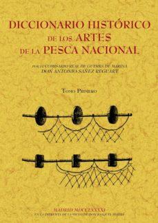 Lofficielhommes.es Diccionario Histórico De Los Artes De La Pesca Nacional (Tomo 1) Image