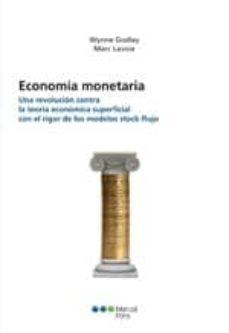 Inmaswan.es La Economia Monetaria. Una Revolucion Contra La Teoria Economica Superficial Con El Rigor De Los Modelos De Stock-flujo Image