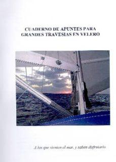 Enmarchaporlobasico.es Cuaderno De Apuntes Para Grandes Travesias En Velero Image