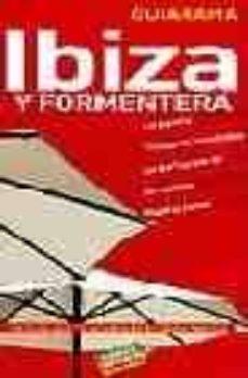 Ibiza Y Formentera Guiarama Miguel Rayo Ferrer Comprar Libro 9788497764810