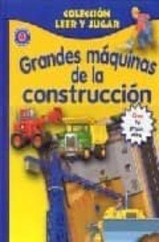 Padella.mx Leer Y Jugar: Grandes Maquinas De La Construccion (Incluye Juguet Es) Image