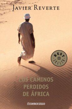 Enmarchaporlobasico.es Los Caminos Perdidos De Africa Image