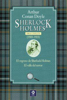 Descargar libros gratis para Android SHERLOCK HOLMES. OBRAS COMPLETAS (1905-1915) 9788497944410 (Literatura española)