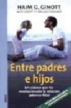 Descargar ENTRE PADRES E HIJOS gratis pdf - leer online