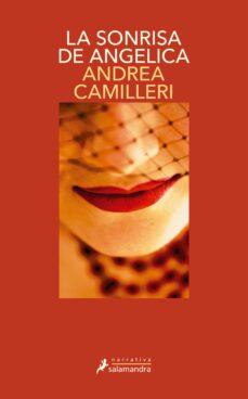 Descarga google books gratis LA SONRISA DE ANGELICA (SERIE MONTALBANO 22) DJVU RTF