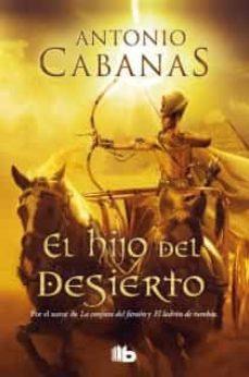 el hijo del desierto-antonio cabanas-9788498728910