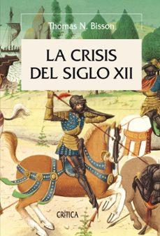 la crisis del siglo xii-thomas n. bisson-9788498920710