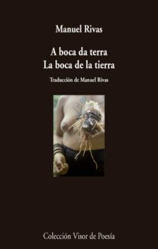 Descarga gratuita de libros electrónicos para Ado Net A BOCA DA TERRA = LA BOCA DE LA TIERRA (ED. BILINGÜE CASTELLANO - GALLEGO) iBook FB2 PDF 9788498959710 en español