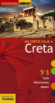 un corto viaje a creta 2017 (guiarama compact)-manuel muñoz fossati-9788499358710