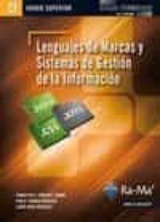Descargar LENGUAJES DE MARCAS Y SISTEMAS DE GESTION DE LA INFORMACION gratis pdf - leer online