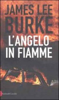 Online descargar libros electrónicos gratis pdf L ANGELO IN FIAMME de JAMES L. BURKE