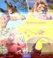 Milanostoriadiunarinascita.it Animales Salvajes (Mi Libro De Animales) Image